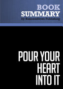 Summary  Pour Your Heart Into It   Howard Schultz and Dori Yang