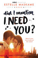 Did I Mention I Need You? : munro last saw tyler bruce: her stepbrother...and secret...
