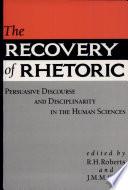 The Recovery of Rhetoric