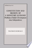 Constitution and Erosion of a Monetary Economy