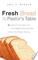 Fresh Bread from the Pastor s Table