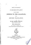 A critical and grammatical commentary on St. Paul's Epistle to the Galatians