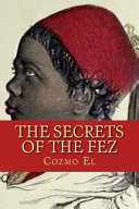 The Secrets of the Fez