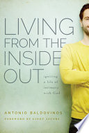 Living From The Inside Out