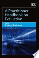 A Practitioner Handbook on Evaluation