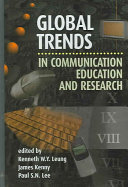 Global trends in communication education and research