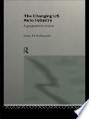 The Changing U S  Auto Industry