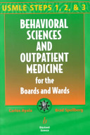 Behavioral Sciences and Outpatient Medicine for the Boards and Wards