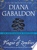 A Plague of Zombies  An Outlander Novella