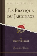 illustration La Pratique du Jardinage, Vol. 2 (Classic Reprint)