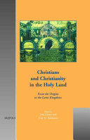 Christians And Christianity In The Holy Land