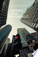 Corporate Social Irresponsibility