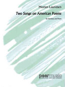 Two Songs on American Poems