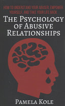 The Psychology Of Abusive Relationships