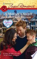 A Mother's Secret : daniel kane. it's bad enough his mother...
