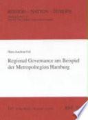 Regional Governance am Beispiel der Metropolregion Hamburg