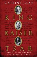 King  Kaiser  Tsar