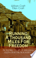 download ebook running a thousand miles for freedom – incredible escape of william & ellen craft from slavery pdf epub