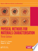 Physical Methods for Materials Characterisation  Third Edition