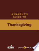 A Parent S Guide To Thanksgiving