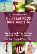 Don t Let PCOS Rule Your Life