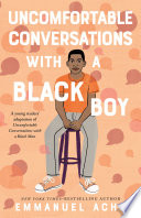 Book Uncomfortable Conversations with a Black Boy