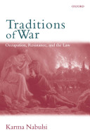 Traditions of War Occupation  Resistance  and the Law
