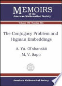 The Conjugacy Problem and Higman Embeddings