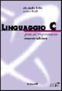 Linguaggio C  Guida alla programmazione
