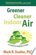 Greener Cleaner Indoor Air