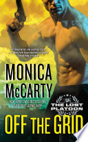 Off The Grid : this exhilarating romantic suspense novel from the new...