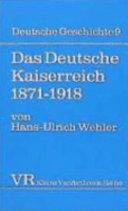 Das Deutsche Kaiserreich, 1871-1918
