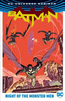Batman  Night of the Monster Men  Rebirth