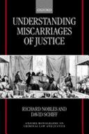 Understanding Miscarriages of Justice
