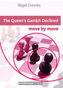The Queen's Gambit Declined: Move by Move Book