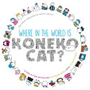Where in the World Is Koneko Cat