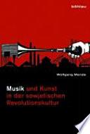 Musik und Kunst in der sowjetischen Revolutionskultur