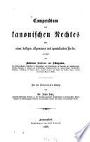 Compendium des kanonischen Rechtes der einen, heiligen, allgemeinen und apostolischen Kirche
