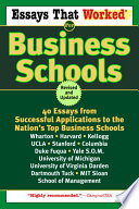 Essays That Worked for Business Schools  Revised