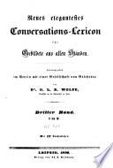 Neues elegantestes Conversations-Lexicon fuer Gebildete aus allen Staenden