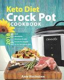 Keto Diet Crock Pot Cookbook 2018