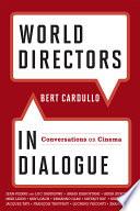 Ebook World Directors in Dialogue Epub Bert Cardullo Apps Read Mobile