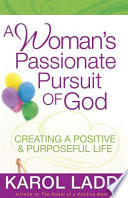 A Woman s Passionate Pursuit of God