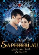 Saphirblau  Liebe geht durch alle Zeiten