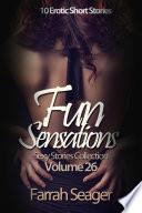 Fun Sensations  Sexy Stories Collection Volume 26