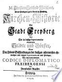 Kirchen-Historie der Stadt Freyberg und der in dasige Superintendur eingepfarrten Städt und Dörffer