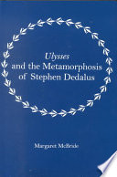 Ulysses and the Metamorphosis of Stephen Dedalus Of Stephen Stephen Is Significantly A