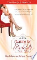 Waiting For Mr Right