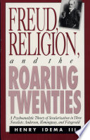 Freud  Religion  and the Roaring Twenties