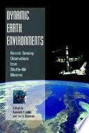 Dynamic Earth Environments